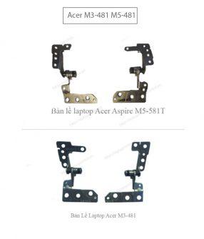 Bản lề Laptop Acer M3-481 M5-481 X483 M5-581
